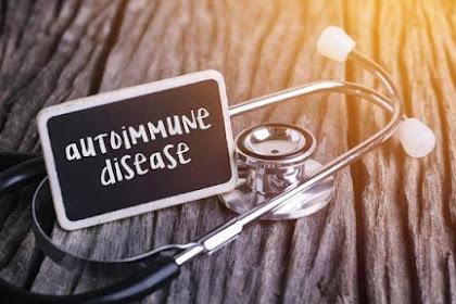 Kenali Sejak Dini Penyakit Autoimun