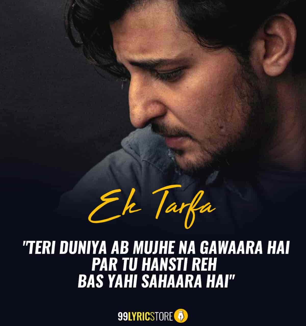 Ek Tarfa Song Written By Darshan Raval