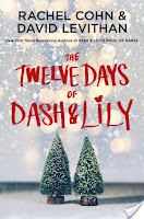 Twelve Days of Dash and Lily by Cohn & Levithan book cover and review