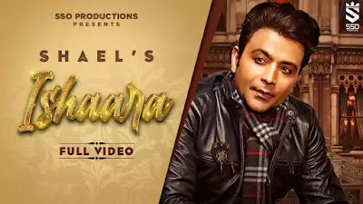 Checkout Ishaara song by Shael Oswal and Ishaara song lyrics penned by Vimal Kashyap