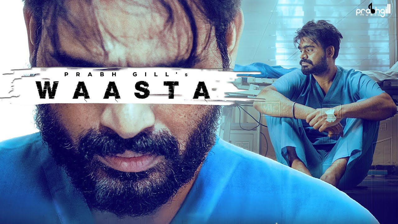 Waasta Lyrics Prabh Gill Punjabi song