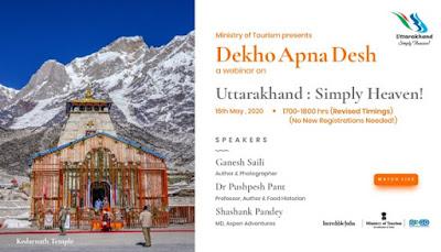 Ministry of Tourism organises 20th webinar titled Uttarakhand Simply Heaven under Dekho Apna Desh webinar series: Highlights with Details
