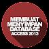 Membuat dan Menyimpan Database MS.Access 2013