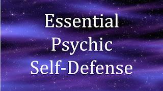 Essential Psychic Self-Defense