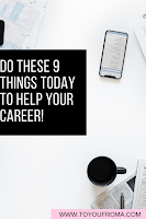 9 things you can do today that will help your career