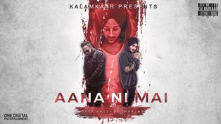 Aana Ni Mai Lyrics - Deep Kalsi ft. Harjas