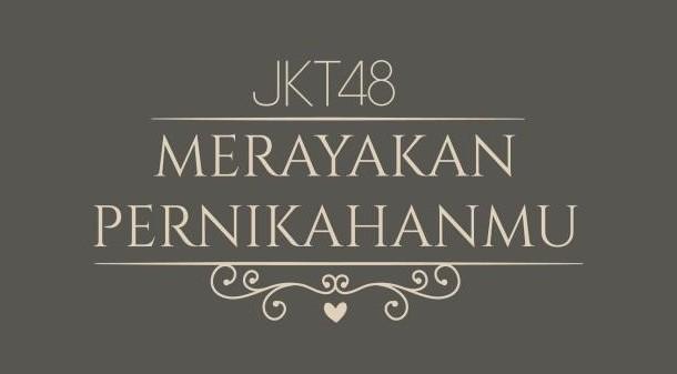 Mengundang JKT48 ke Acara Pernikahan