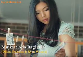 Download Lagu Rohani Mujizat Ada Bagiku (Olivia Prabowo & Ryan Winata)