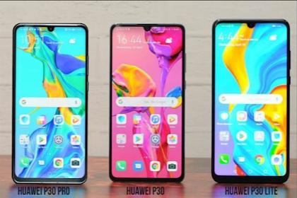 Sangarnya Huawei P30 Pro dan P series huawei lainnya