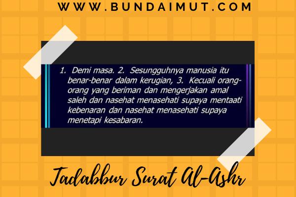 Tadabbur Al-qur'an surat Al-Ashr