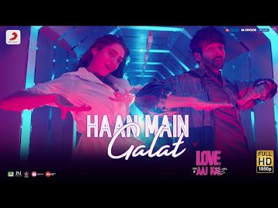 Haan Main Galat Lyrics – Love Aaj Kal | Arijit Singh
