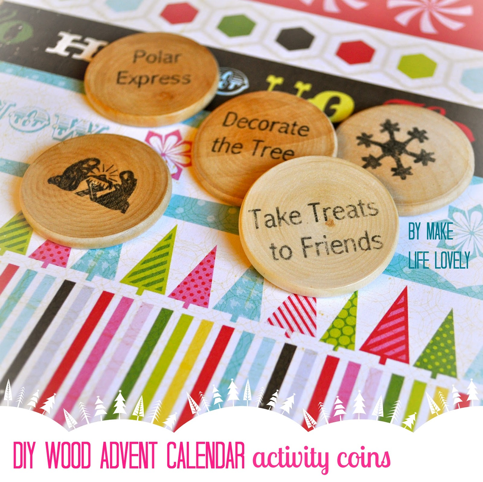 Wood Advent Calendar Activity Coins Free Printable Make Life Lovely