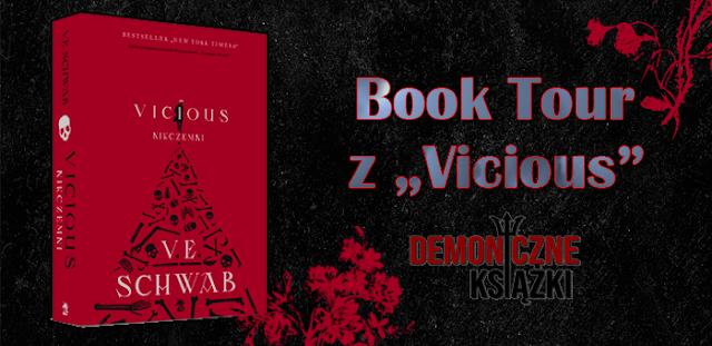 http://demoniczne-ksiazki.blogspot.com/2019/06/demoniczny-book-tour-z-vicious.html