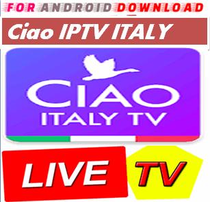 Ciao Italy IPTV , M3U PLAYLIST