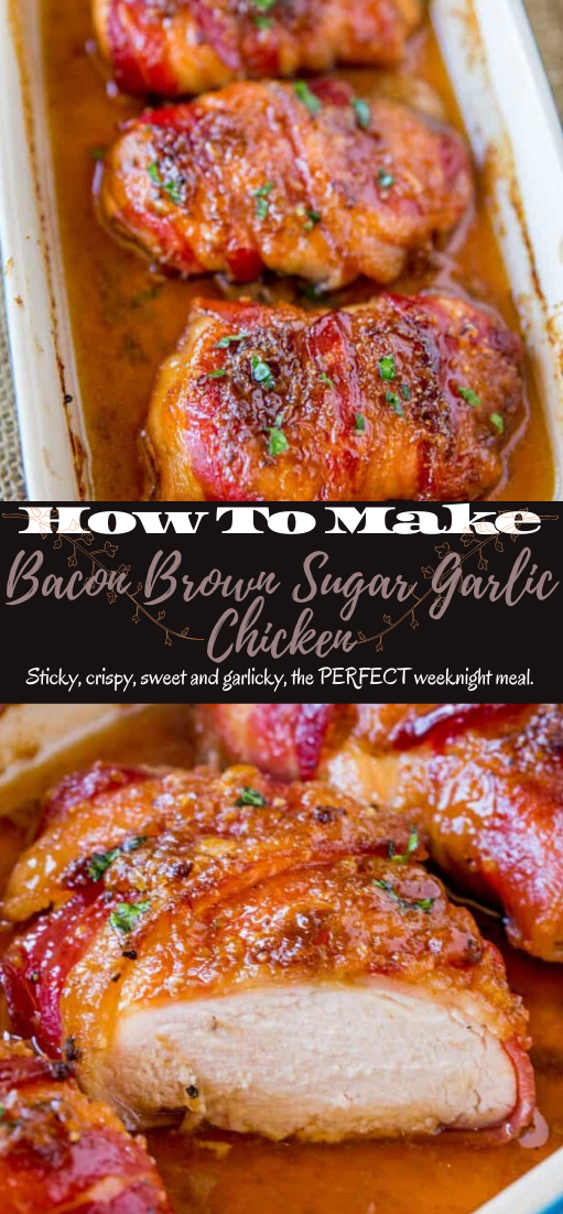 Bacon Brown Sugar Garlic Chicken #dinnerrecipe #food #amazingrecipe #easyrecipe