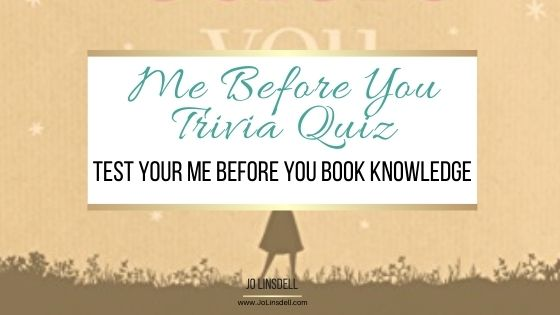 Me Before You Trivia Quiz