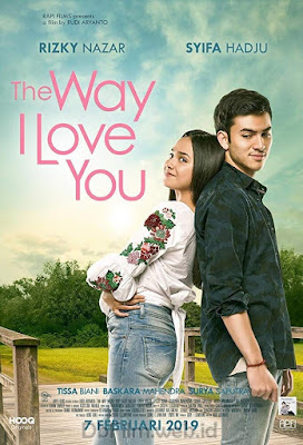 Sinopsis film The Way I Love You (2019)
