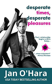 Desperate Times, Desperate Pleasures - a novel of lighthearted romantic suspense book promotion Jan O'Hara