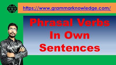 Phrasal Verbs In Own Sentences
