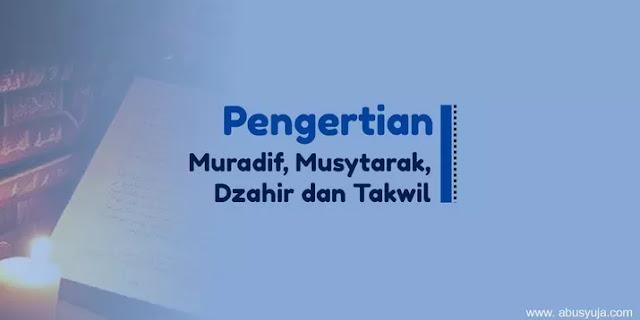 https://www.abusyuja.com/2021/01/pengertian-muradif-musytarak-dzahir-dan-takwil.html