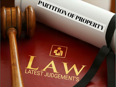https://www.sunilgoyaladvocate.com/2020/08/law-of-partition-of-property-in-india.