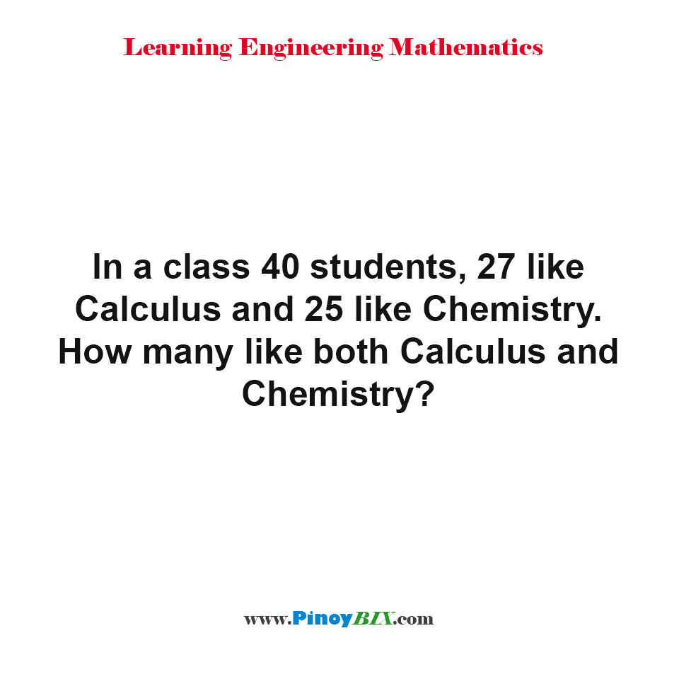 How many like both Calculus and Chemistry?