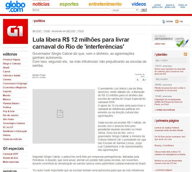 Matéria do G1 em 08/12/2007 oferecendo R$ 12 milhões para escolas de samba em 2008