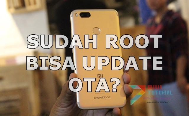 Xiaomi Mi A1 Bisa Update OTA Sekalipuan Sudah Root SuperSU + Xposed? Ini Cara Mudahnya!