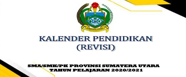 Kalender Pendidikan Provinsi Sumatera Utara Tahun Pelajaran  KALENDER PENDIDIKAN PROVINSI SUMATERA UTARA TAHUN PELAJARAN 2020/2021 (REVISI)