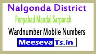 Penpahad Mandal Sarpanch Wardnumber Mobile Numbers List Part I Nalgonda District in Telangana State