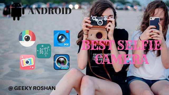 best selfie camera application