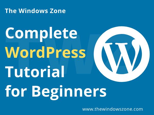 Complete WordPress Tutorial For Beginners