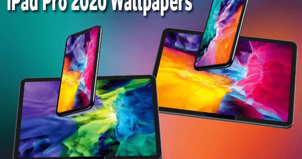 خلفيات ايباد برو 2020 الجديدة للايفون و الايباد Ipad Pro 2020