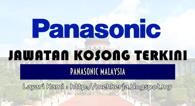 Jawatan Kosong Terkini 2016 di Panasonic Malaysia