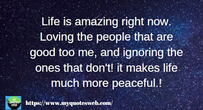 Life is amazing right now. | quotes for facebook
