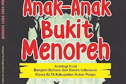 ANAK-ANAK BUKIT MENOREH Antologi Puisi (2017)