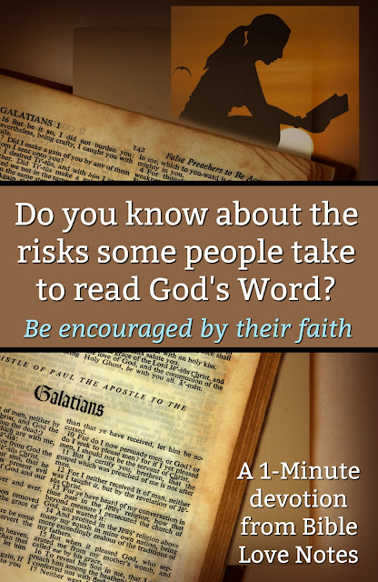 Every night they secretly dig up the jar buried in their yard and pull out the forbidden book to read. They will be killed if anyone finds out. This 1-minute devotion gives us an incredible example of faith in Jesus.