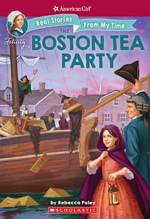 American Girl: Real Stories From My Time: The Boston Tea Party