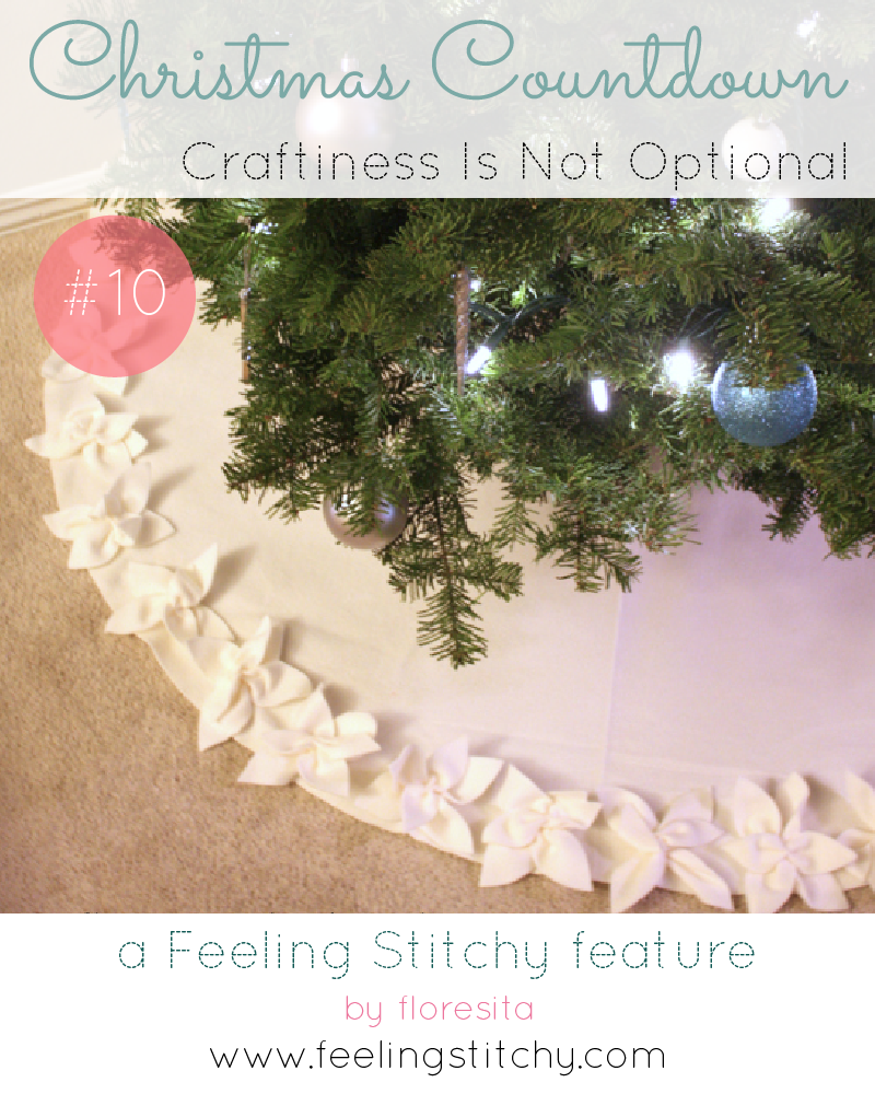 Christmas Countdown 10 - Craftiness is Not Optional Fleece Tree Skirt free pattern, featured on Feeling Stitchy by floresita