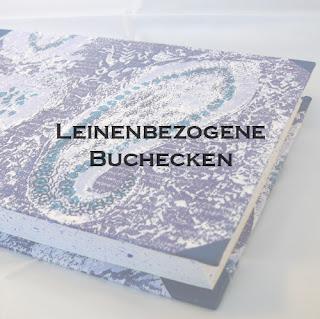 http://lost-im-papierladen.blogspot.de/2013/04/anleitung-fur-leinenbezogene-buchecken.html