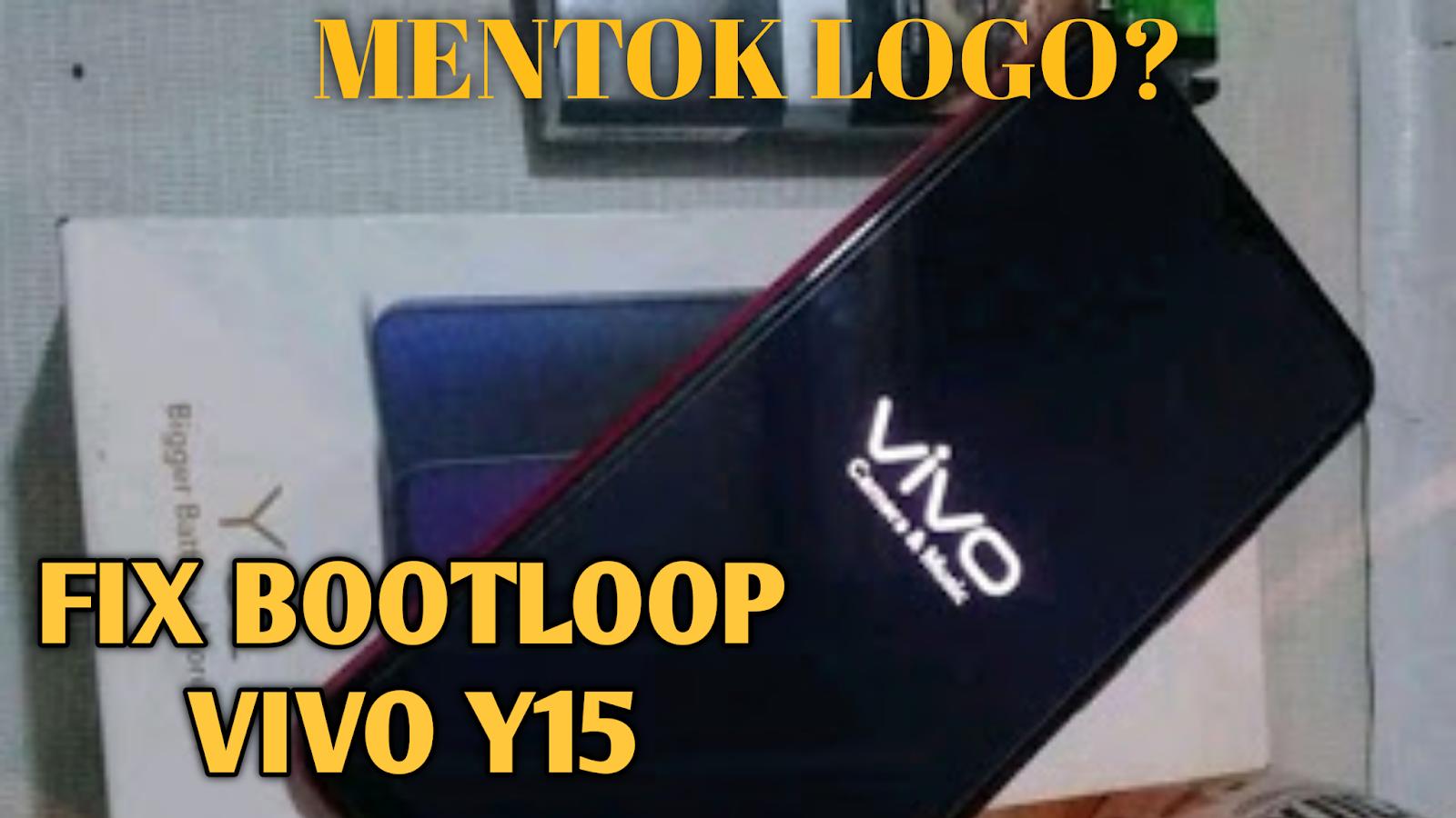 fix-vivo-y15-bootloop