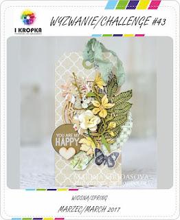 http://pracownia-i-kropka.blogspot.ie/2017/03/wyzwanie-challenge-43-wiosnaspring.html