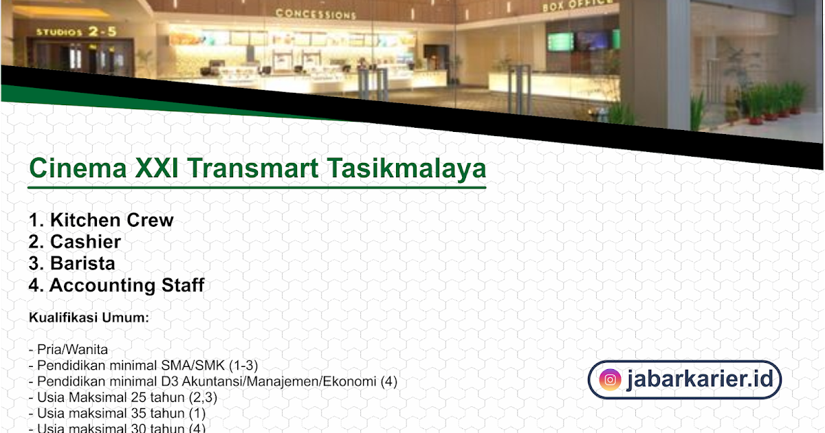 Lowongan Kerja Cinema Xxi Transmart Tasikmalaya Oktober 2019 Lowongan Kerja Terbaru Tahun 2020 Informasi Rekrutmen Cpns Pppk 2020