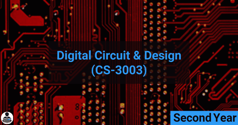 Digital circuits & Design (CS-3003) RGPV notes CBGS Bachelor of engineering