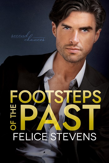 Footsteps of the Past by Felice Stevens