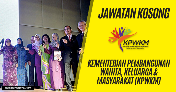 jawatan kosong Kementerian Pembangunan Wanita, Keluarga & Masyarakat (KPWKM) 2019