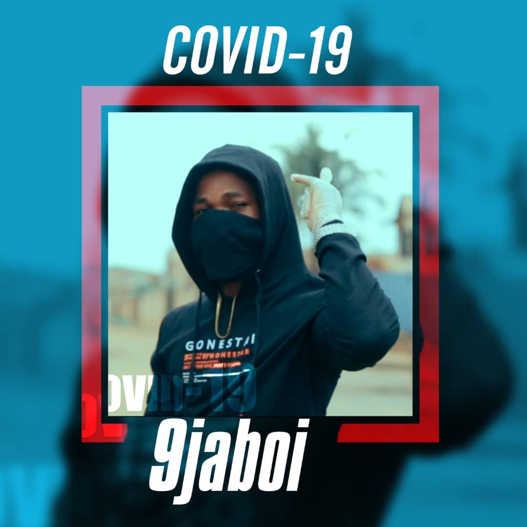 9jaBoi - Covid-19 #Arewapublisize