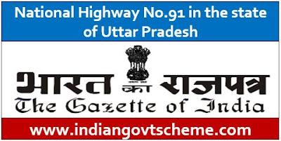 National Highway No.91 in the state of Uttar Pradesh