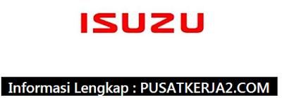 Rekrutmen Lowongan Kerja Medan Januari 2020 PT Isuzu Motor Indonesia