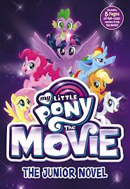 My Little Pony MLP The Movie: The Junior Novel Books